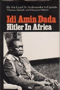 idi amin essays Get information, facts, and pictures about idi amin at encyclopediacom make research projects and school reports about idi amin easy with credible articles from our free, online encyclopedia and dictionary.