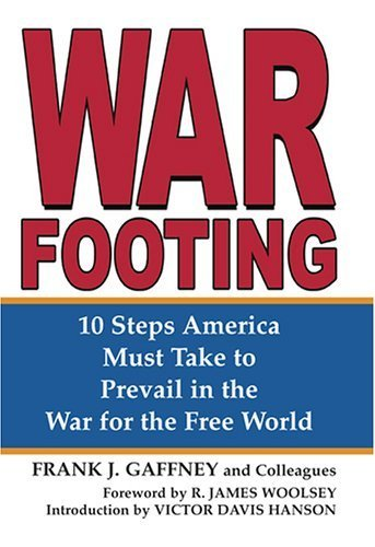 10 Steps America Must Take to Prevail in the War for the Free World
