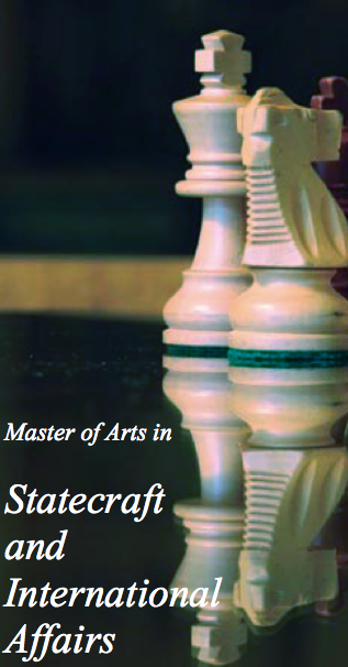 Master of Arts in Statecraft and International Affairs