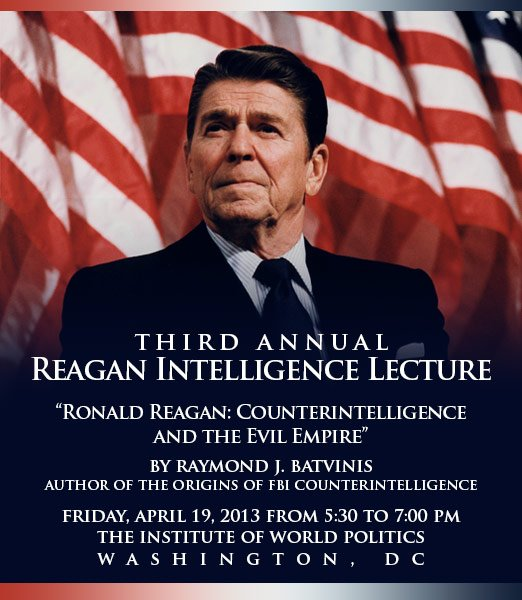 The Third Annual Reagan Intelligence Lecture