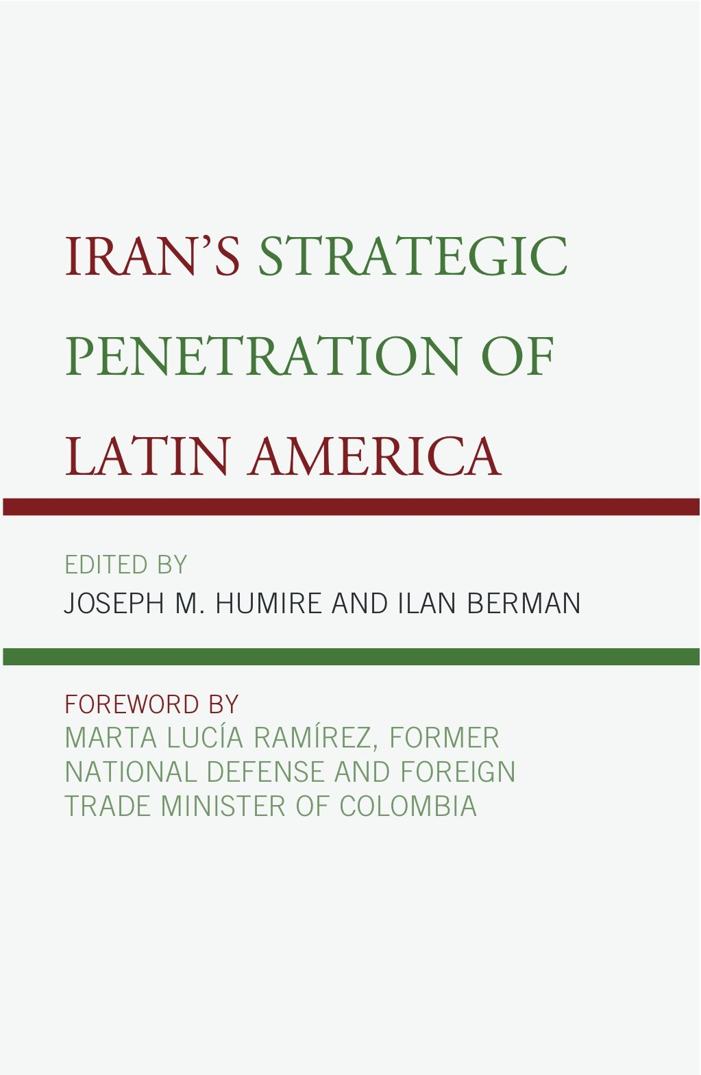 Iran's Strategic Penetration of Latin America