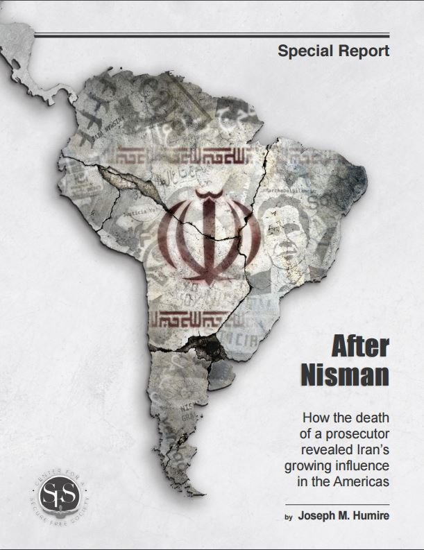 """""""After Nisman: How the Death of a Prosecutor Revealed Iran's Growing Influence in the Americas."""""""