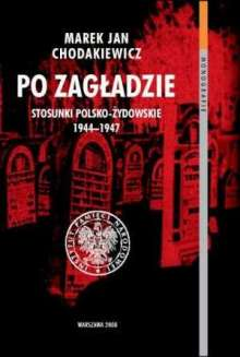 After the Holocaust, Polish, Chodakiewicz