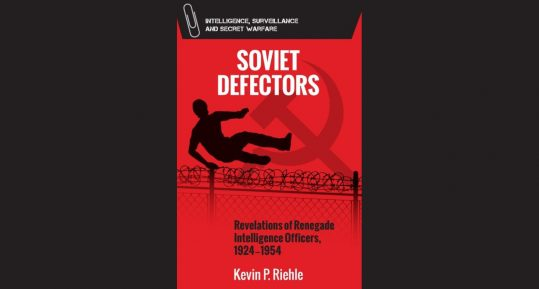 Book cover Soviet Defectors: Revelations of Renegade Intelligence Officers, 1924-1954