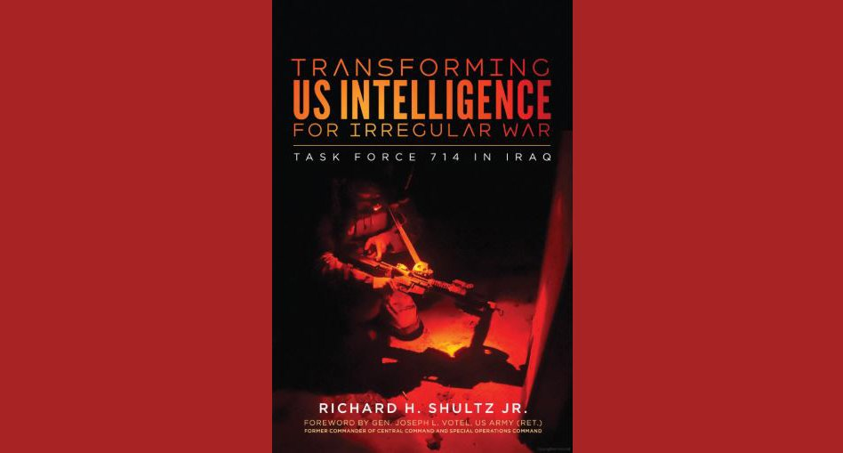 Book cover Transforming US Intelligence for Irregular War: Task Force 714 in Iraq