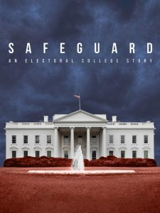 Safeguard: An Electoral College Story
